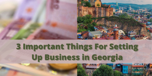 3 things to know before starting a business in Georgia