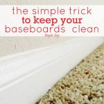 Amazing and Easy Baseboard Cleaning Tips