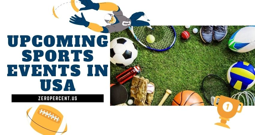 Upcoming Sports Events In USA