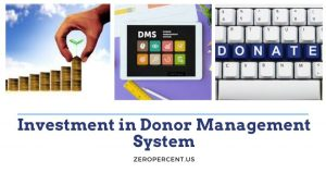 5 Reasons Your Nonprofit Should Invest in a Donor Management Solution