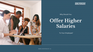 Offer Higher Salaries