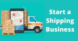 Start a Shipping Business