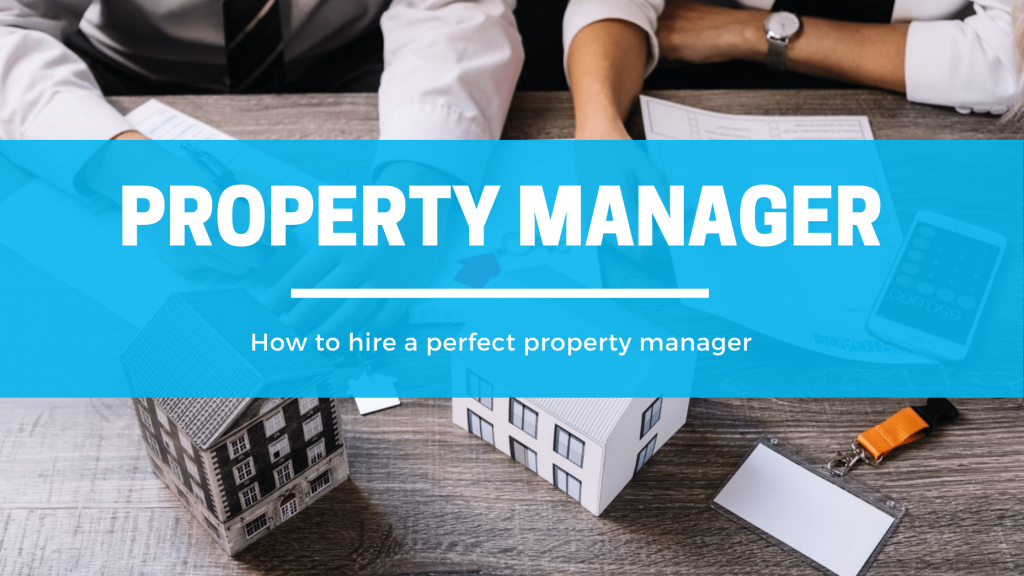 how to hire property manager